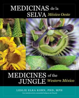 Medicines of the Jungle<br><span>Western Mexico</span>