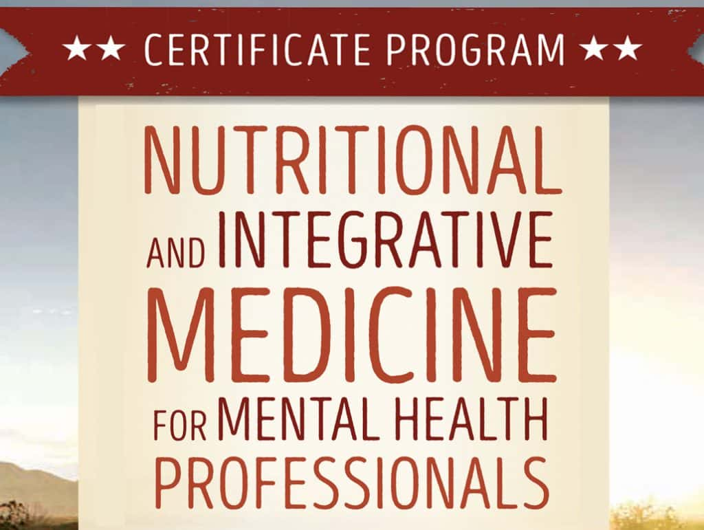 Retreat: Nutritional & Integrative Medicine for Mental Health Professionals