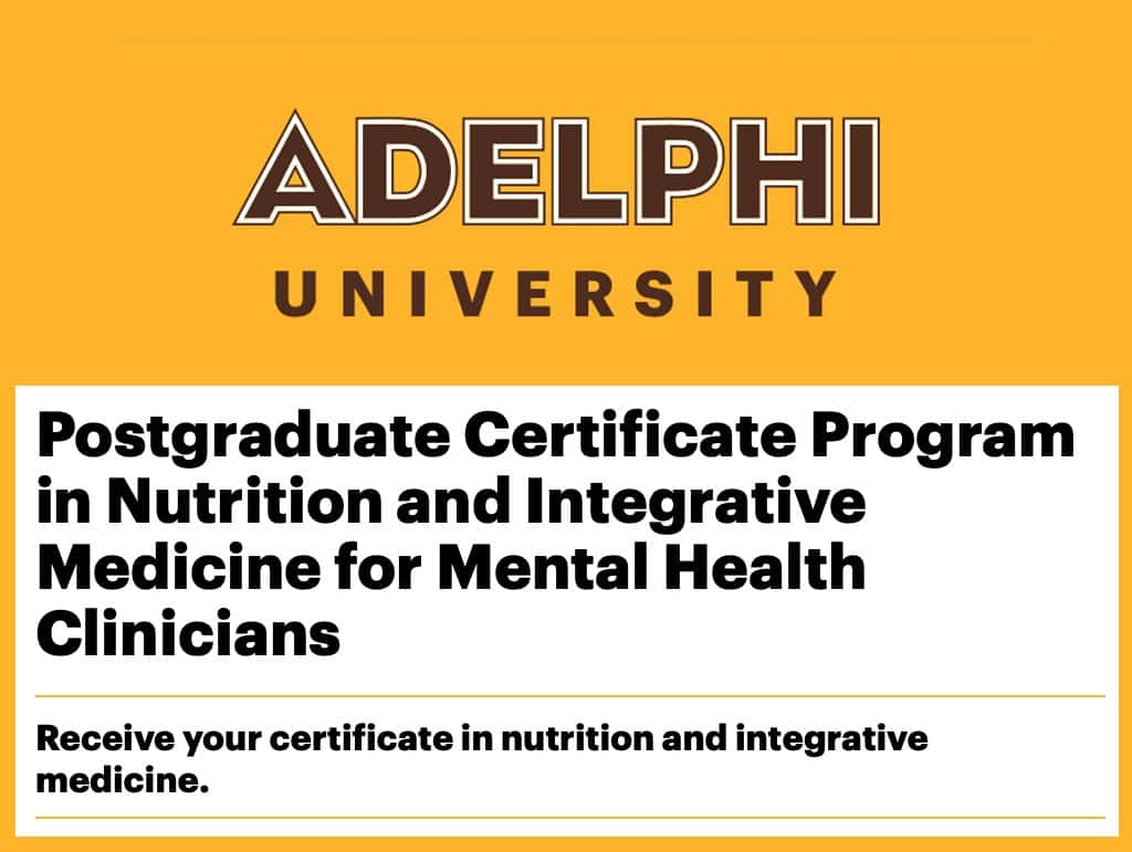 Postgraduate Certificate Program in Nutrition and Integrative Medicine for Mental Health Clinicians