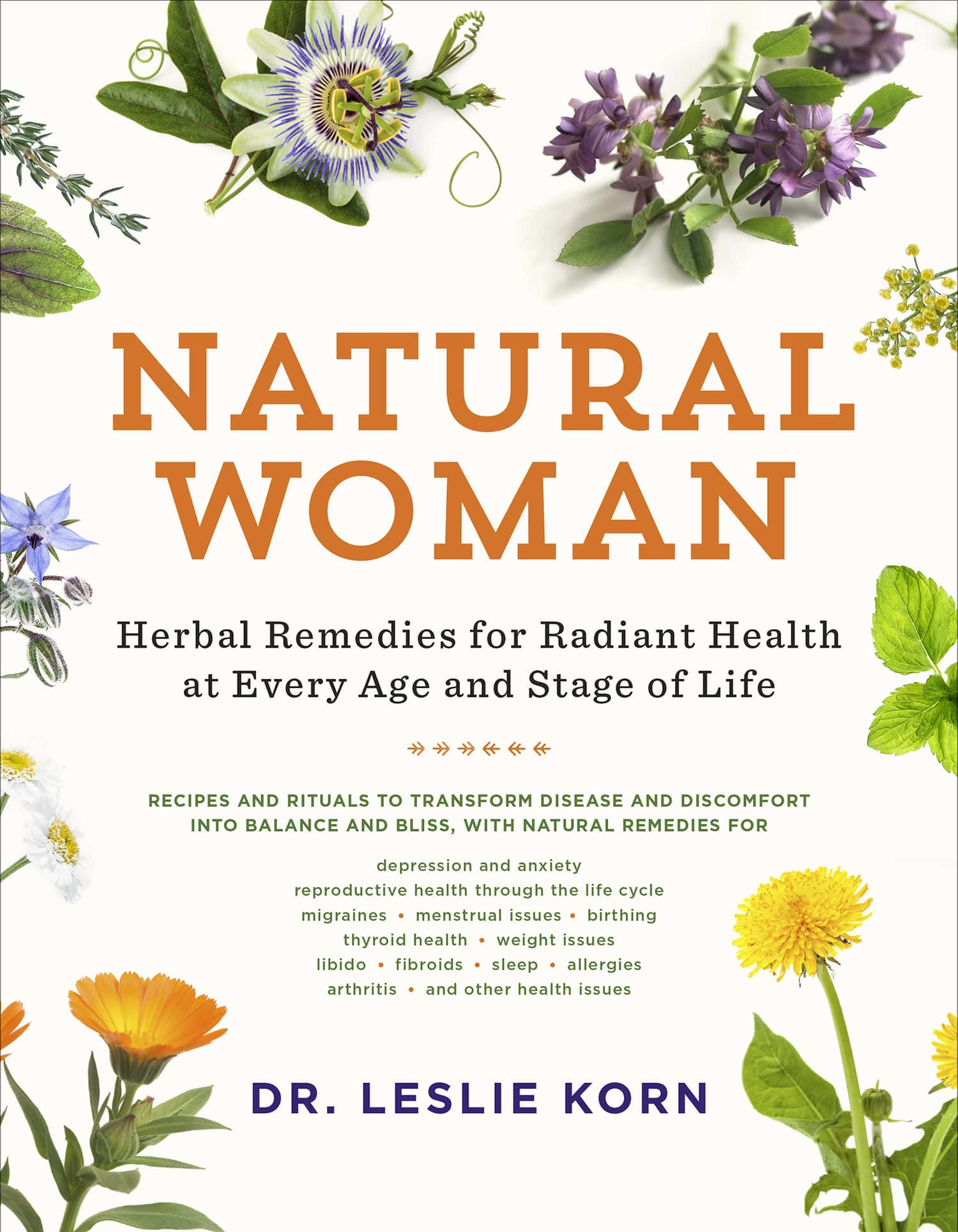 Natural Woman, Herbal Remedies for Radiant Health at Every Age and Stage of Life