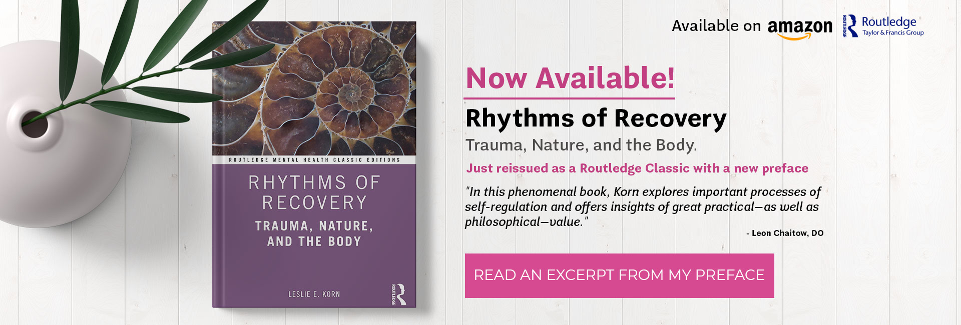 Rhythms of Recovery: Trauma, Nature, and the Body (Routledge Classic Editions)
